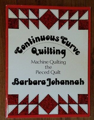 - CONTINUOUS CURVE QUILTING (Machine Quilting the Pieced Quilt) Book JOHANNAH