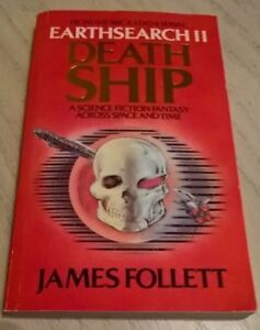Earthsearch II Death Ship Book James Follett 1982