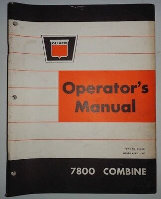 Oliver 7800 Combine Operators Owners Maintenance Trouble Shooting Manual White