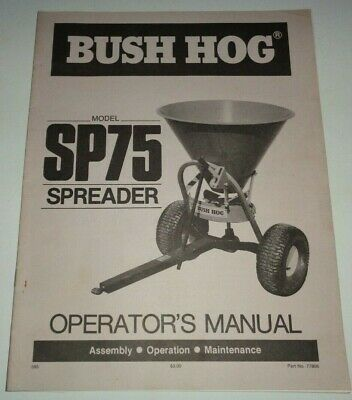 Bush Hog Sp75 Spreader Seeder Operators Maintenance Assembly Manual 585