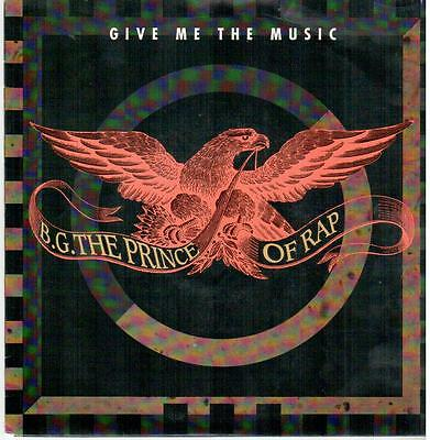 "<2146-06> 7"" Single: B.G. The Prince of RAP - Give Me The Music"