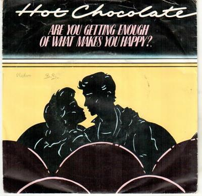 """<5587-37> 7"""" Single: Hot Chocolate - Are You Getting Enough Of Makes You Happy?"""