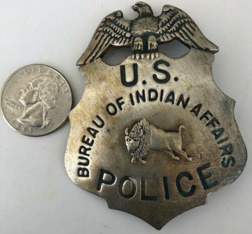 Vintage Bureau Of Indian Affairs U.S. Police Badge