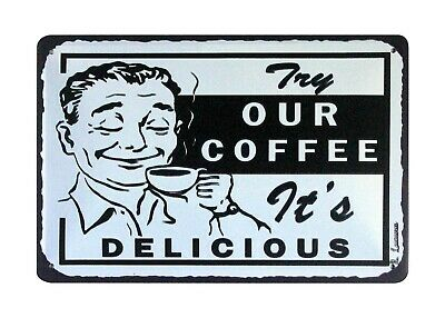 US SELLER, discount wall decor Try Our Coffee it's Delicious tin metal sign - Discount Wall Decor