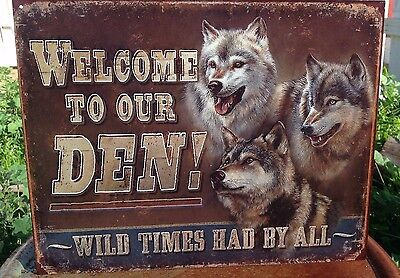 WELCOME TO OUR DEN WILD TIMES ALL Tin Sign Wall Bar Garage Decor Classic Vintage