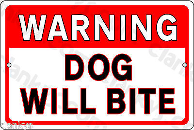 "WARNING DOG WILL BITE on a 12"" x 8"" Aluminum Sign - Made in USA - UV Protected"