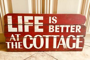 Life is better at the Cottage Distressed Sign HomeSense