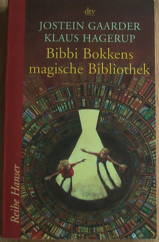 Bibbi Bokkens magische Bibliothek von Klaus Hagerup und Jostein Gaarder...