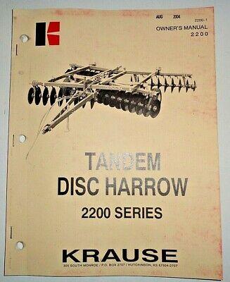Krause 2200 Series Tandem Disc Harrow Owners Operators Parts Manual Original