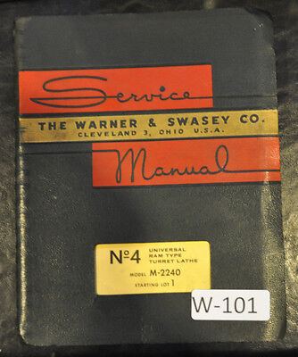 Warner Swasey No. 3 4 5 M-2240 Turret Lathe Service And Parts Manual 1960