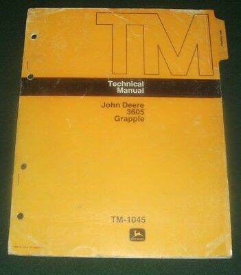 John Deere 3605 Grapple Technical Service Shop Manual Book Tm-1045