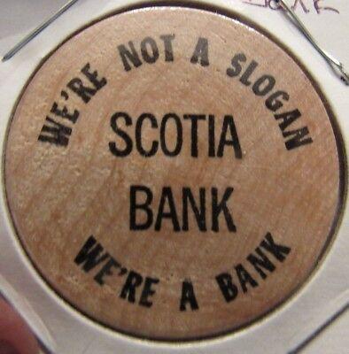 Vintage Scotia Bank Wooden Nickel - Token (Scotia Bank)