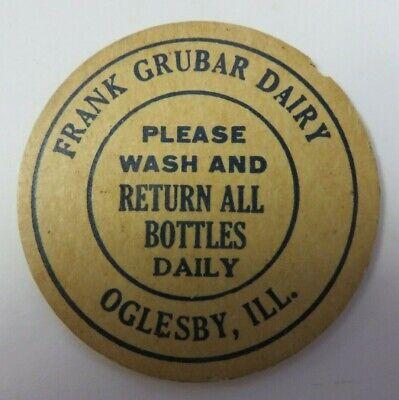 """Vtg Milk Bottle Cap 1 & 5/8"""" FRANK GRUBAR DAIRY Advertising Oglesby, Illinois"""