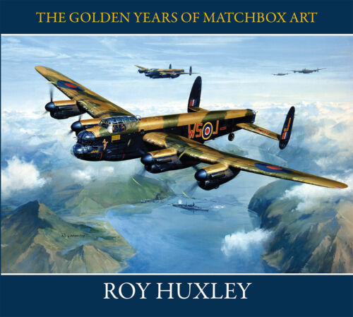 Roy Huxley - The Golden Years of Matchbox Art
