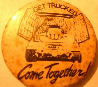 GET TRUCKED COME TOGETHER, Vintage 1970's - 1980's  2 ½ ""