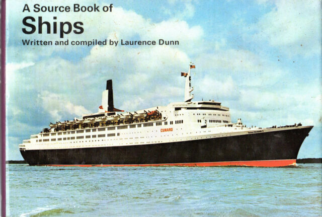 "LAURENCE DUNN - ""A SOURCE BOOK OF SHIPS"" - WARD LOCK REVISED Edn - HW/DW (1976)"