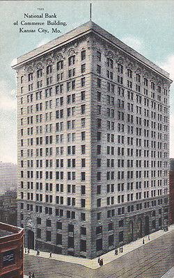National Bank Of Commerce Building  Kansas City   Missouri  00 10S