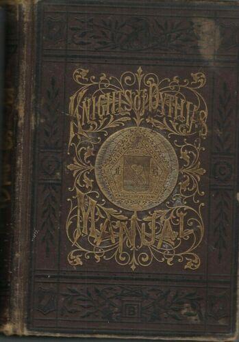 "Book, ""Knights of Pythias Manual"", by Jno Van Valkenburg, 1887, Lot 155"