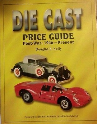 Post War DIE CAST VALUE ID GUIDE COLLECTOR'S BOOK
