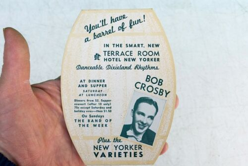 1930s HOTEL NEW YORKER Jazz Singer BOB CROSBY Manhattan Melodiers TABLE CARD