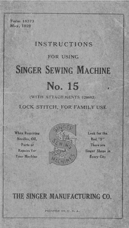 Manual for Singer Sewing Machine No. 15
