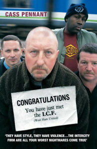 Congratulations You have just met the I.C.F. - West Ham United Hooligan book
