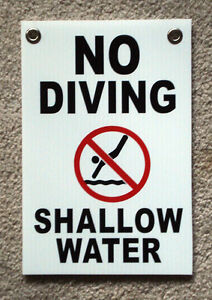 NO DIVING SHALLOW WATER  w/ Symbol  8