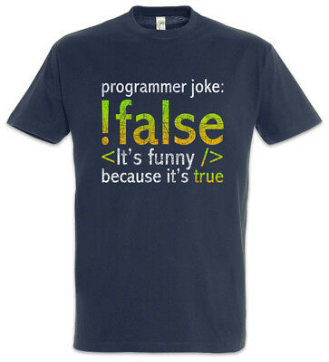 Programmer Joke T-Shirt Informatik Informatiker Fun Admin Nerd Programmierer