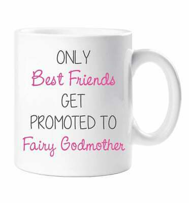 God Mother Mug Only Best Friends Get Promoted To Fairy Godmother Friend Gift