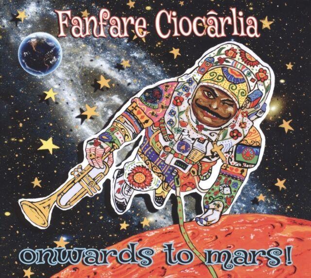 FANFARE CIOCARLIA - ONWARDS TO MARS  CD NEU