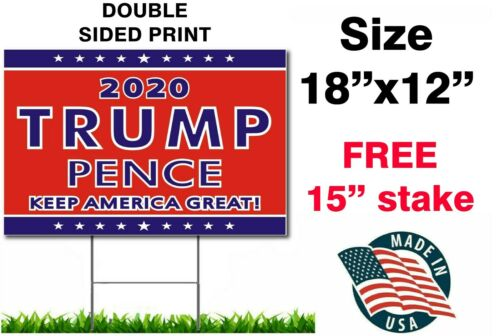 """DONALD TRUMP 2020 PENCE KEEP AMERICA GREAT YARD SIGN 18""""x12"""" W/STAKE TWO SIDED"""