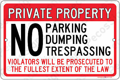 Private Property No Parking Dumping Trespassing 12x8 Aluminum Sign - Made In Usa
