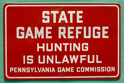 "Pa Pennsylvania Game Commission NEW Metal 12""x 8"" Antique State Game Refuge Sign"