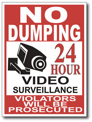 No Dumping Video Surveillance Sign Vinyl Decal Sticker Peel And Stick Outdoor 3m