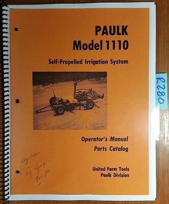 Paulk 1110 Self-propelled Irrigation System Owners Operators Parts Manual