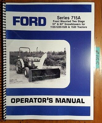 Ford Series 715a Two 2 Stage 51 63 Snowblower For 1120 1220 1320 1520 Manual