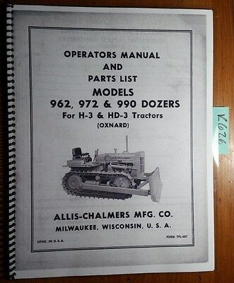 Allis-chalmers 962 972 990 Dozer For H-3 Hd-3 Tractor Operators Parts Manual