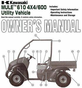 2006 kawasaki mule 610 4x4 600 utv atv owners manual kaf400a6f b6f c6f Kawasaki Mule 610 Parts Diagram 2006 kawasaki mule 610 owner's manual