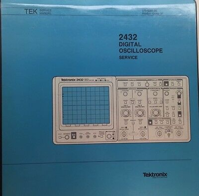 Tektronix 2432 Digital Oscilloscope Service Manual Pn 070-6285-00