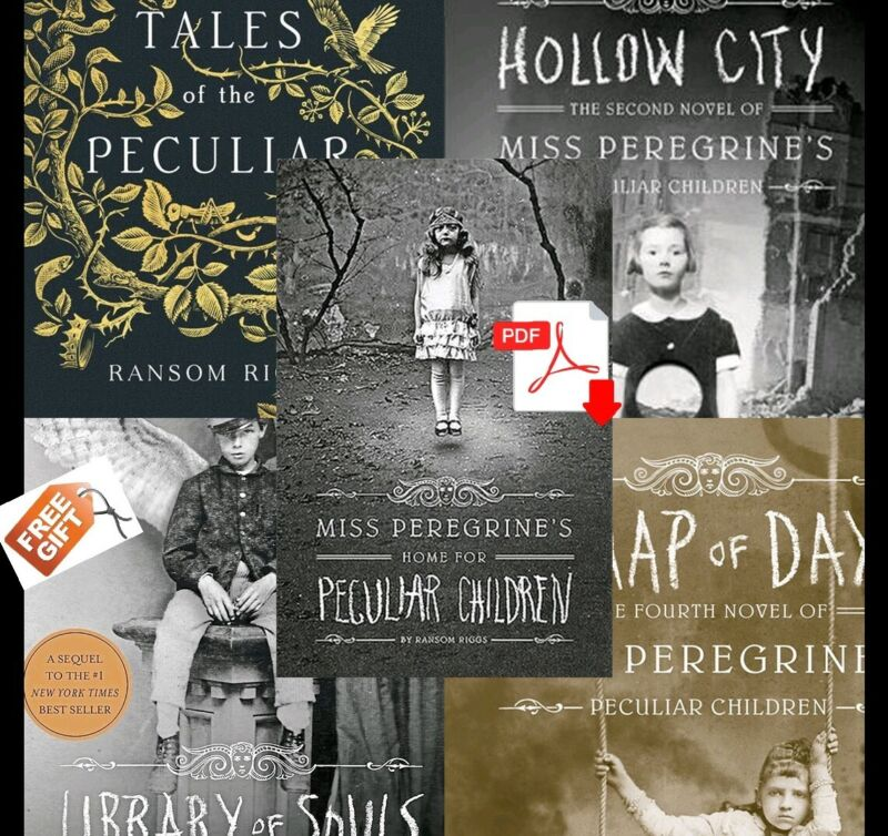 Miss Peregrine's Peculiar Children Series (1-5) by Ransom Riggs [ E-ß00K , PÐF ]