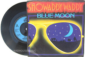 ROCKABILLY-SHOWADDYWADDY-7-Blue-Moon-I-Think-Im-Really-1978-UK-Vinyl