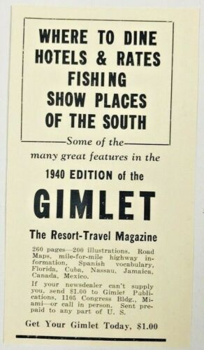 1940 Advertising Gimlet Resort Travel Magazine South Hotels Rates Print Ad