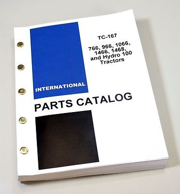International Ih 766 966 1066 1466 1468 Hydro 100 Tractors Parts Manual Catalog