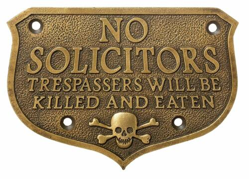 Pirate Skull No Solicitors SolId Brass Plaque With Antique Finish
