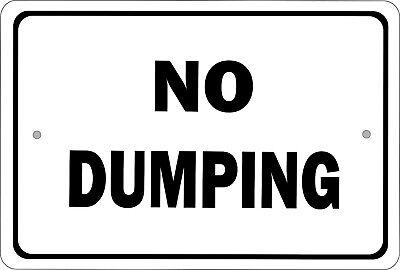 No Dumping 8x12 Aluminum Sign S002