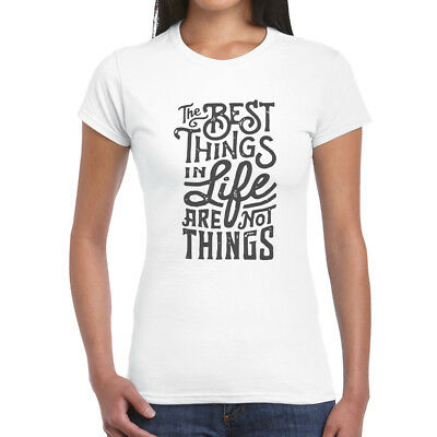 The Best Things In Life - Womans T-Shirt (SB) | Motto Happy Freedom Peace