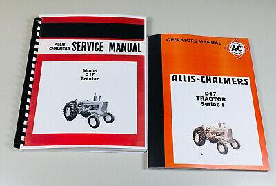 Set Allis Chalmers D-17 Series 1 Tractor Service Repair Owners Operators Manual