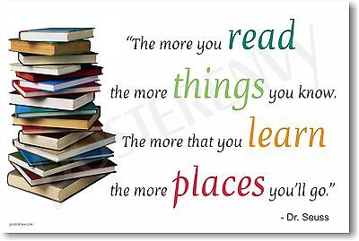 The More You Read - Dr Seuss - NEW Classroom Motivational Author Poster](Dr Seuss Poster)