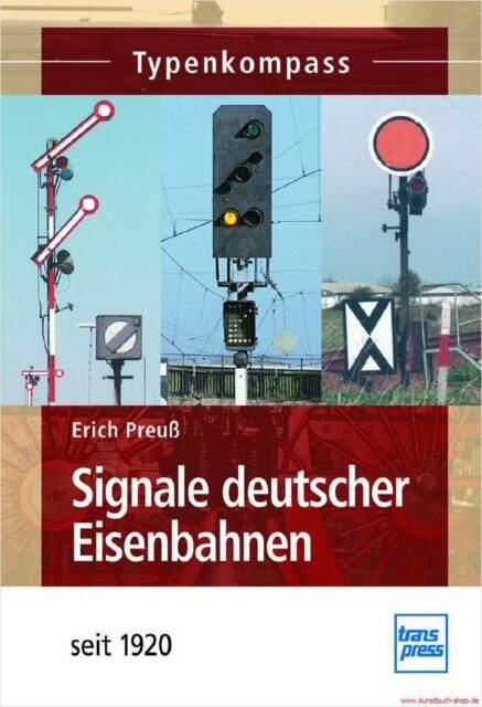 Fachbuch Signale deutscher Eisenbahnen seit 1920, Typenkompass, NEU
