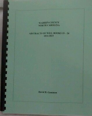 Warren County NC Abstracts Of Will Books 19-24 1814-1823 Gammon Genealogy Books